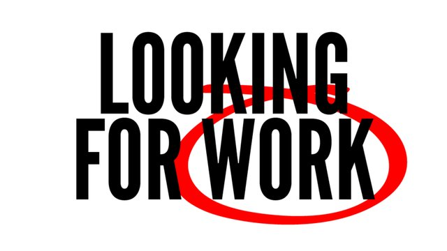 looking for work: